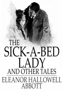 The Sick-a-Bed Lady : And Other Tales, EPUB eBook