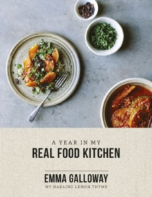 A Year in My Real Food Kitchen, Paperback Book