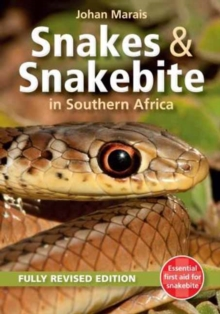 Snakes and Snakebite in Southern Africa, Paperback Book