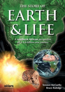 The Story of Earth & Life : A southern African perspective on a 4.6-billion-year journey, PDF eBook