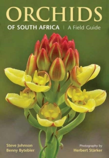 Orchids of South Africa : A field guide, Paperback / softback Book