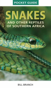 Snakes and Reptiles of Southern Africa, Paperback / softback Book