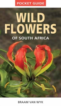 Pocket Guide: Wild Flowers of South Africa, Paperback Book