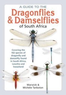A guide to the dragonflies & damselflies of South Africa, Paperback Book