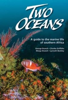 Two oceans : A guide to the marine life of southern Africa, Paperback Book