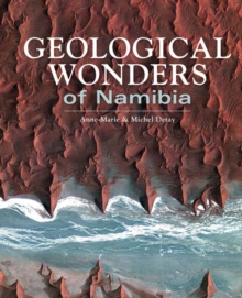Geological Wonders of Namibia, Paperback / softback Book