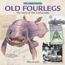 The annoted old fourlegs : The story of the Coelacanth, Paperback Book