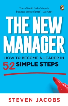 The New Manager : How to become a leader in 52 simple steps, EPUB eBook