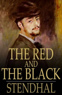 The Red and the Black : A Chronicle of the 19th Century, PDF eBook