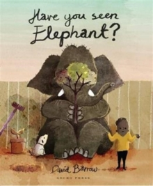 Have You Seen Elephant, Paperback Book