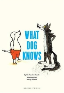 What Dog Knows, Paperback / softback Book