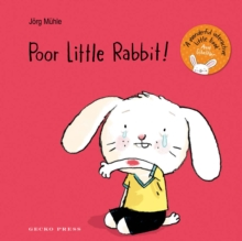 Poor Little Rabbit!, Board book Book