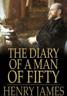 The Diary of a Man of Fifty, EPUB eBook