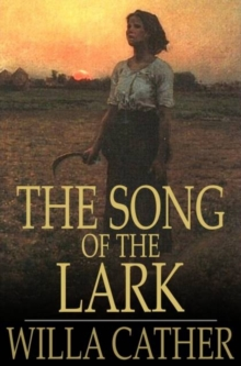 The Song of the Lark, PDF eBook