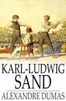 Karl-Ludwig Sand : Celebrated Crimes, PDF eBook