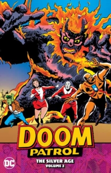 Doom Patrol : The Silver Age Volume 2, Paperback / softback Book