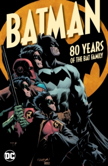 Batman: 80 Years of the Bat Family, Hardback Book