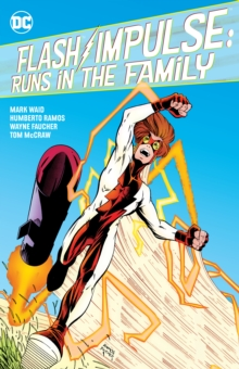 Flash/Impulse: Runs in the Family, Paperback / softback Book