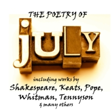 The Poetry of July : A Month in Verse, MP3 eaudioBook