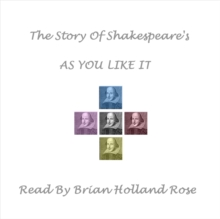The Story of Shakespeare's As You Like It, MP3 eaudioBook