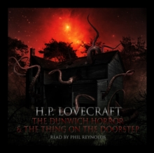 "HP Lovecraft : ""The Dunwich Horror"" & ""The Thing At The Doorstep"", MP3 eaudioBook"