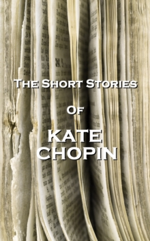 The Short Stories Of Kate Chopin, EPUB eBook