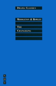 The Changeling : Full Text and Introduction (NHB Drama Classics), EPUB eBook