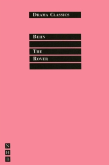 The Rover : Full Text and Introduction (NHB Drama Classics), EPUB eBook