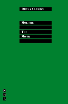 The Miser : Full Text and Introduction (NHB Drama Classics), EPUB eBook