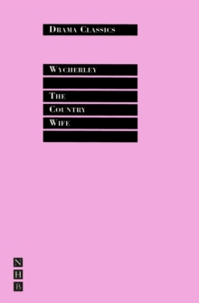 The Country Wife : Full Text and Introduction (NHB Drama Classics), EPUB eBook