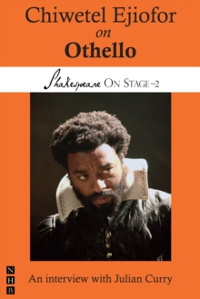 Chiwetel Ejiofor on Othello (Shakespeare On Stage), EPUB eBook