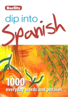 Berlitz Language: Dip Into Spanish, Paperback Book