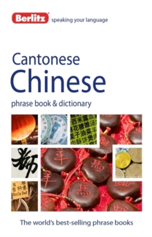 Berlitz Language: Cantonese Chinese Phrasebook & Dictionary, Paperback Book