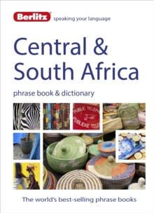 Berlitz Phrase Book & Dictionary Central & South Africa : Portuguese, Tswana, Shona, Afrikaans, French & Swahili, Paperback / softback Book