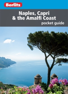 Berlitz Pocket Guide Naples, Capri & the Amalfi Coast, Paperback / softback Book