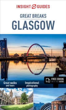 Insight Guides: Great Breaks Glasgow, Paperback Book