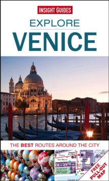 Insight Guides Explore Venice : The best routes around the city, Paperback Book