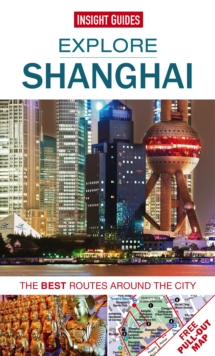 Insight Guides: Explore Shanghai, Paperback Book