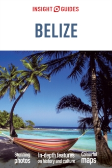 Insight Guides Belize, Paperback / softback Book