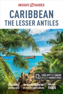 Insight Guides Caribbean: The Lesser Antilles, Paperback / softback Book