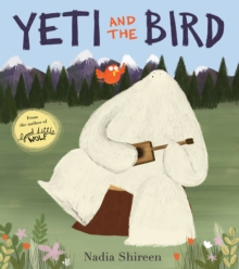 Yeti and the Bird, Paperback / softback Book
