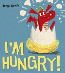 I'm Hungry, Paperback Book