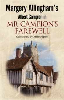 Mr Campion's Farewell : The return of Albert Campion completed by Mike Ripley, EPUB eBook