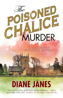 Poisoned Chalice Murder, The : A 1920s English mystery, EPUB eBook