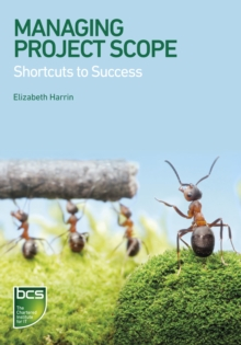 Managing Project Scope : Shortcuts to success, PDF eBook
