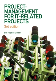 Project Management for IT-Related Projects : 3rd edition, Paperback / softback Book