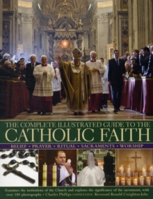 Complete Illustrated Guide to the Catholic Faith, Paperback / softback Book