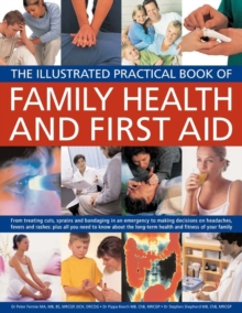 Illustrated Practical Book of Family Health & First Aid, Paperback Book