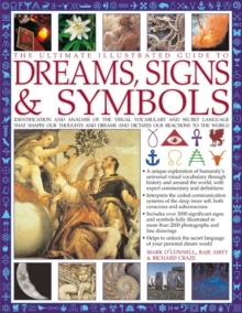 Ultimate Illustrated Guide to Dreams, Signs & Symbols, Paperback Book