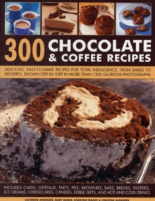 300 Chocolate & Coffee Recipes, Paperback Book
